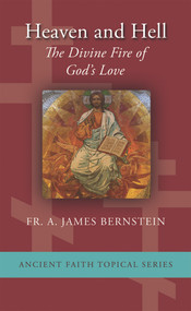 Heaven and Hell: The Divine Fire of God's Love (booklet)