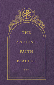 The Ancient Faith Psalter