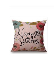 Pillow Cover, Nameste Bitches Arrival 10-10 or sooner