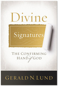 Divine Signatures: The Confirming Hand of God (Hardcover) *