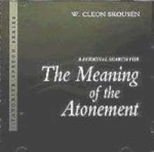 A Personal Search for the Meaning of the Atonement (Talk on CD) *