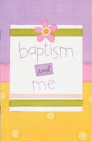 Baptism and Me, Girl (Paperback)