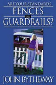 Are Your Standards Fences or Guardrails? (Paperback) *
