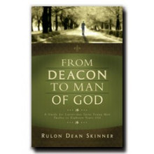 From Deacon to Man of God
