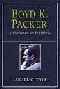 Boyd K. Packer: A Watchman on the Tower (Hardcover) *