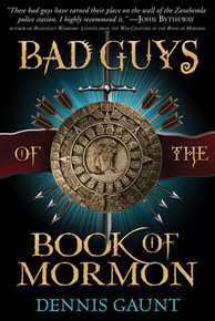 Bad Guys of the Book of Mormon (Paperback) *