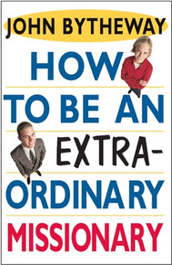 How to Be an Extraordinary Missionary (Paperback)