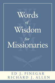 Words of Wisdom for Missionaries (Paperback) *