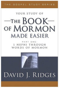 The Gospel Study Series:  The Book of Mormon Made Easier Part 1 - 1 Nephi through Words of Mormon (Paperback)*