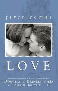 First Comes Love (Paperback)
