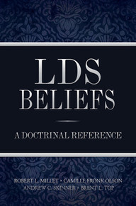 LDS Beliefs: A Doctrinal Reference (Hardcover) *