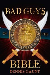 Bad Guys of the Bible (Paperback) *