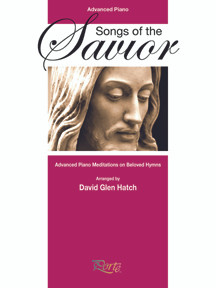 Songs of the Savior - Piano Solos Advanced *