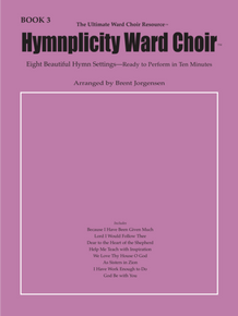 Hymnplicity Ward Choir - Book 3 *