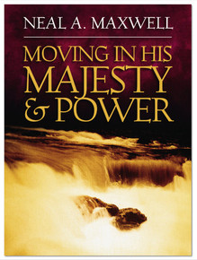 Moving in His Majesty and Power *
