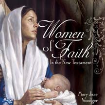 Women Of Faith In The New Testament CD *