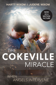 The Cokeville Miracle: When Angels Intervene - Paperback *