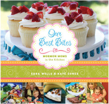 Our Best Bites: Mormon Moms in the Kitchen Cookbook (Hard Cover) *