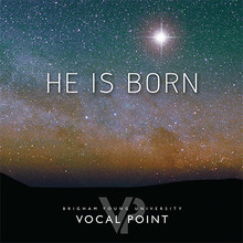 He Is Born CD by Vocal Point *