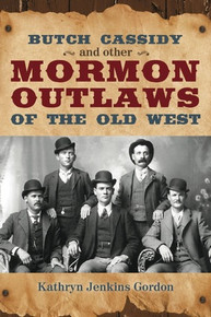 Butch Cassidy and Other Mormon Outlaws of the Old West (Book on CD)*