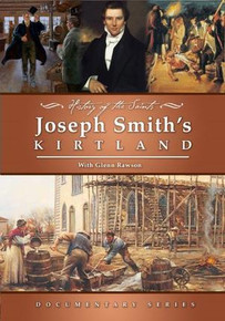 History of the Saints: Joseph Smith's Kirtland (DVD)*