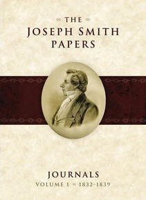 The Joseph Smith Papers, Journals, Vol. 1: 1832-1839 (Hardcover) *