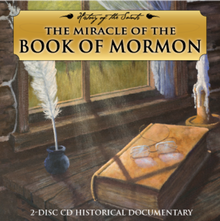 History of the Saints: The Miracle of the Book of Mormon Book on CD