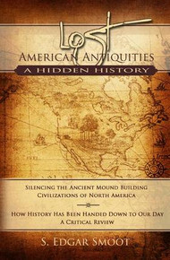 Lost American Antiquities: Book/DVD Combo A Hidden History (Hardcover) *