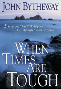 When Times Are Tough: 5 Scriptures That Will Help You Get Through Almost Anything (Paperback) *