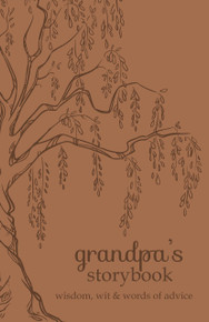 Grandpa's Storybook: Wisdom, Wit, and Words of Advice   - Leatherbound *