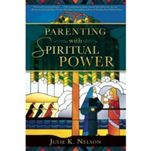 Parenting with Spiritual Power (Paperback) *