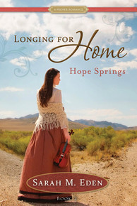 A Proper Romance:  Longing for Home, Vol. 2: Hope Springs (Book on CD) *