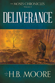 The Moses Chronicles Vol 2:  Deliverance (Paperback) *