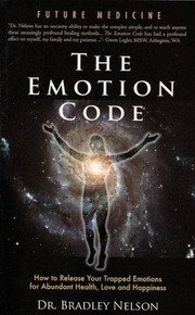 The Emotion Code How to Release Your Trapped Emotions for Abundant Health, Love and Happiness ( Paperback) *