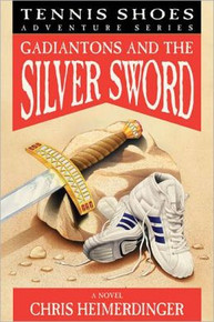 Tennis Shoes Adventure Series, Vol. 2: Gadiantons and the Silver Sword (Paperback) *