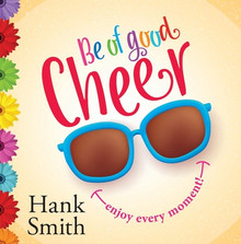 Be of Good Cheer (Talk on CD) *