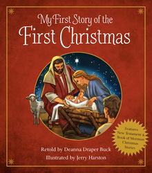 My First Story of the First Christmas (Board Book) *