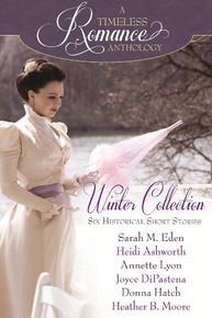 A Timeless Romance Anthology:  Winter Collection (Paperback) *