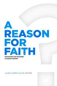 A Reason for Faith: Navigating LDS Doctrine and Church History (Book on CD *
