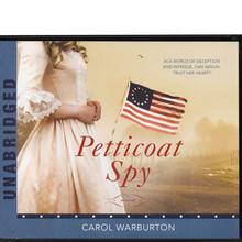 Petticoat Spy (Book on CD) *