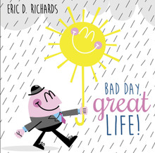 Bad Day, Great Life (Talk on CD) *