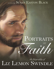 Portraits of Faith: The Biography of Liz Lemon Swindle (Hardcover)  *