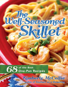 The Well-Seasoned Skillet (Paperback)  *
