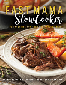 Fast Mama, Slow Cooker (Paperback)  *
