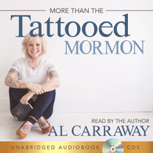 More Than a Tattooed Mormon: The Story of Al Carraway in Her Own Words CD *