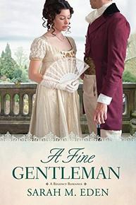 A Regency Romance:  A Fine Gentleman (Paperback) *