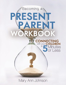 Becoming a Present Parent Workbook  (Paperback)*