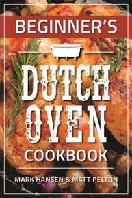 Beginner's Dutch Oven Cookbook (Paperback) *