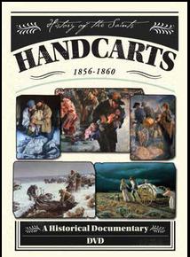 Handcarts, 1856-1860 A Historical Documentary (DVD) *