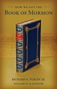How We Got the Book of Mormon (Hardcover) *